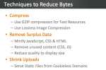 Reduce Bytes - Save bandwidth