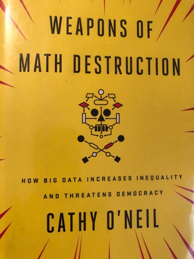 Weapons Of Math Destructions book