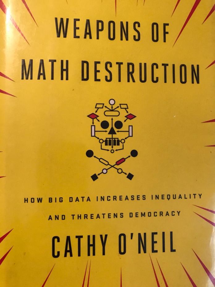Weapons Of Math Destructions book